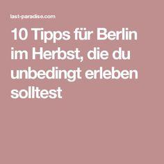 10 Tipps für Berlin im Herbst, die du unbedingt erleben solltest