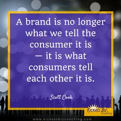 Word of mouth is critical to your brand.