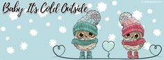 Owls Baby It's Cold Outside Facebook Cover coverlayout.com