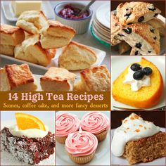 Scones, coffee cake, and more fancy desserts - Ideas for something to nibble on during High Tea.