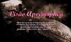 Visão Apocalíptica: Visão Apocalíptica