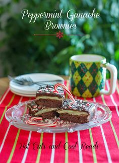 The perfect holiday treat for any mint lover! Peppermint Ganache Brownies from Hot Eats and Cool Reads!