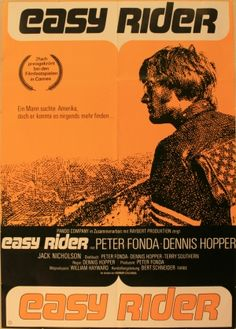 """Easy Rider""1969): Two hippie bikers ride from LA to New Orleans to find ""the real America"". Actors Peter Fonda, Dennis Hopper and Jack Nicholson actually smoked marijuana during the shooting of many of the scenes. Directed by Hopper."