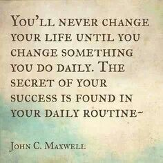 Change Daily Routine!