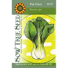 Pak Choi is a cool weather garden All-Star! Quick to grow, cold hardy, and delicious, this popular green is perfect for growing at home. The greens are delicious stir-fried, roasted, and even fermented!   Packet art by Jessie Rae Perkins. Organic Gardening, Vegetable Gardening, Growing Greens, Grow Your Own, Green Leaves, Jessie, Beautiful Gardens, Seeds, Weather