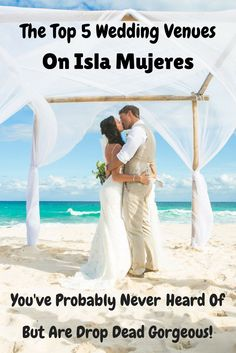 Want to get married on the beach in Mexico? A destination wedding on Isla Mujeres will be drop dead gorgeous! (Wedding Photography by Fun In The Sun Weddings) https://funinthesunweddings.com/the-top-5-wedding-venues-on-isla-mujeres-that-you-probably-never-heard-of-but-are-drop-dead-gorgeous/