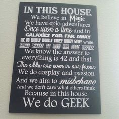 Because in this house we do geek!