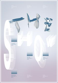 The Show, poster submitted and designed by Darius Ou Dahao –Type OnlyUnit Editions