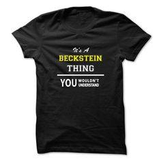 Nice BECKSTEIN Shirt, Its a BECKSTEIN Thing You Wouldnt understand