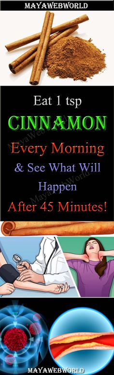 Eat 1 tsp Cinnamon, Every Morning, & See What Will Happen, After 45 Minutes!!!!! – MayaWebWorld