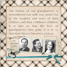 """quote """"The history of our grandparents..."""""""