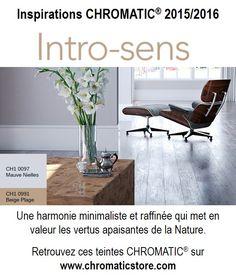 Une harmonie minimaliste et raffinée qui met en valeur les vertus apaisantes de la Nature. Retrouvez ces teintes CHROMATIC® sur www.chromaticstore.com