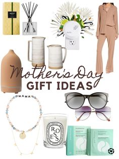 Mothers Day Gift Guide. A mix of my favorite things and some on my wish list!