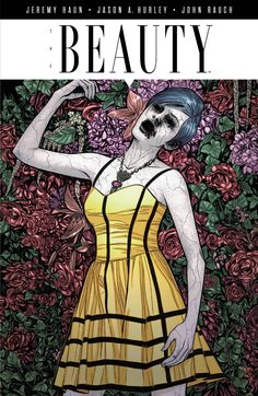 IMAGE COMICS (W) Jeremy Haun, Jason A. Hurley (A/CA) Jeremy Haun Imagine a sexually transmitted disease that makes those infected better looking... a disease people want. That disease is real, and it'