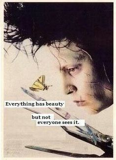 "One of my daughter's favorite movies that opens the heart to those that ""are different"" *reposted from Post Secret Cards (Like the Needs Art Cards Intervention I do at work). Tim Burton Frases, Movie Quotes, Life Quotes, Qoutes, Quotations, Johnny Depp Quotes, Tim Burton Films, Post Secret, Secret Love"