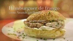 Ingrediente Secreto | Episodios | 6/3 Ananás tropical | Hamburger de Frango com Ananás Grelhado