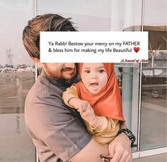 Father Daughter Love Quotes, Mothers Love Quotes, Mom And Dad Quotes, Muslim Love Quotes, Quran Quotes Love, Beautiful Islamic Quotes, Islamic Inspirational Quotes, Love You Papa, I Love My Parents