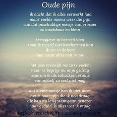 Oude pijn Sef Quotes, Love Of My Live, Serious Quotes, Just Be You, Thing 1, Spiritual Quotes, Morning Quotes, Positive Vibes, Life Lessons