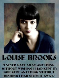 Louise Brooks quote