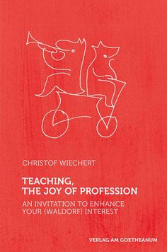 Teaching – The Joy of Profession - Waldorf Publications
