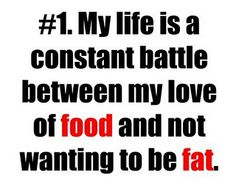 Amen. This really is the story of my life. Unless someone has dealth with the struggle of being overweight, they will NEVER know what it is like to have the love of food be so powerful in your life.