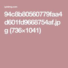94c8b80560779faa4d601fd9668754af.jpg (736×1041)