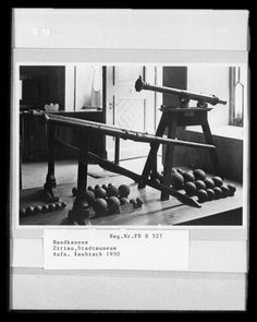 """""""Handkanonen"""" Stadtmuseum Zittau. 15./16. Jhr?"""