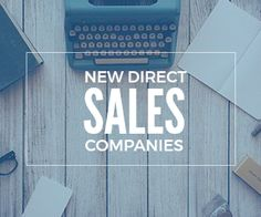 New Direct Sales Companies on their way up