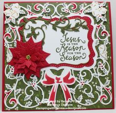 Jesus is the Reason for the Season.  Details are located here:  http://stampingwithguneauxdesigns.com/Jesus-is-the-Reason-for-the-Season