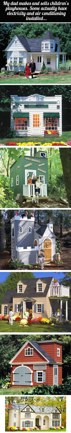 These playhouses are amazing…