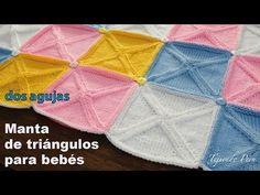 Manta o cobija para bebés hecha con triángulos tejidos en dos agujas - YouTube