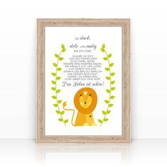Schöner KUNSTDRUCK -**Sei stark wie ein Löwe**- und tolles Motivationsposter!  In unserem Shop findest Du weitere schöne Geschenk-Ideen und Mitbringsel für die Mama oder Papa, dem eitlen Freund,...