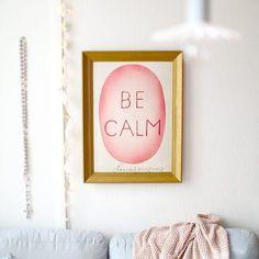 Affiche Be calm // en commande, pas de date de réassort