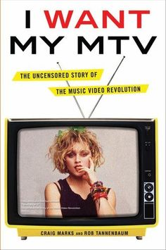 I Want My MTV: The Uncensored Story of the Music Video Revolution by Craig Marks, http://www.amazon.com/dp/0525952306/ref=cm_sw_r_pi_dp_M.DPpb0XZZN3Y