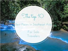 Thinking of traveling solo in Southeast Asia but fear being alone? Fret not! These are the 10 best places in Southeast Asia for solo travelers.