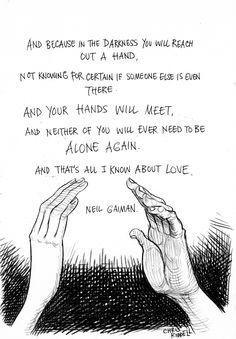 Sketchbook (Chris Riddell) — Everything I Have To Tell You About Love by Neil Gaiman Poem Quotes, Quotable Quotes, Life Quotes, Love Book Quotes, Attitude Quotes, Pretty Words, Beautiful Words, Quotes To Live By, Change Quotes