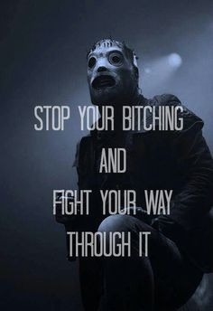 slipknot lyric - Google Search                                                                                                                                                     Más