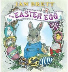 Jan Brett& beloved Easter tale, now available as a board book! If Hoppi can make the best Easter egg, he will get to help the Easter Bunny with his deliveries on Easter morning. But it is not so easy. Easter Books, Easter Egg Crafts, Easter Bunny, Easter Eggs, Happy Easter, April Easter, Bunny Crafts, Kid Crafts, Yarn Crafts