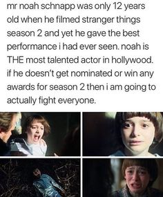 Honestly Noah is underrated I love stranger things and as a fan , I try to show my appreciation for all the actors. I don't usually give much attention the other actors but I love them just as much ! NOAH IS AN AMAZING ACTOR WHO DESERVES AN AWARD! Stranger Things Have Happened, Stranger Things Funny, Strange Things Season 2, Good Things, Saints Memes, Should I Stay, Stranger Danger, Will Byers, Best Actor