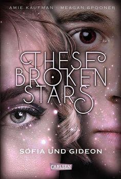 These Broken Stars - Sofia und Gideon (3)