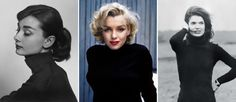 audrey hepburn marilyn monroe jackie o black turtleneck. If all of these icons wore them ... What does that tell you?
