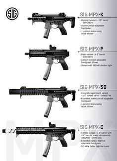 """SIG-MPX Introduction Video Version 2 """" Introducing the SIG MPX, a machine pistol that redefines the category. This video contains updated information on the SIG MPX Carbine version. Military Weapons, Weapons Guns, Guns And Ammo, Armas Sig Sauer, Armas Airsoft, Submachine Gun, Concept Weapons, Custom Guns, Assault Rifle"""