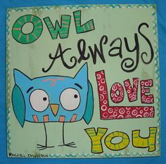 @Jennifer Bruce, @Martha Nelson  This is my favorite owl thing ever... but you all know i love corny.