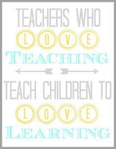 Teacher Appreciation Quote {Printable} Mothers Love Free Information on how to (Make Money Online) http://ibourl.com/1nss