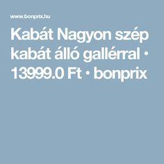 Kabát Nagyon szép kabát álló gallérral • 13999.0 Ft • bonprix d3c5056ecc