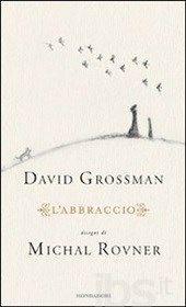 L' abbraccio, Grossman David