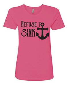 Refuse To Sink Anchor Shirt Southern Element Apparel (Small, Pink) Southern Element Apparel http://www.amazon.com/dp/B01E3C3AVQ/ref=cm_sw_r_pi_dp_jy7cxb1AQF15M