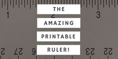 The Amazing Flexible & Free {Printable} Ruler – Measure Odd Shaped Objects Easily!