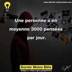 Une personne a en moyenne 3000 pensées par jour.
