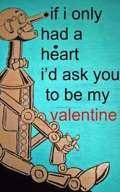 The Tin Man Vintage Valentines, Be My Valentine, Valentine Quote, Valentine Cards, The Great Oz, Dorothy Oz, Good Movies, Awesome Movies